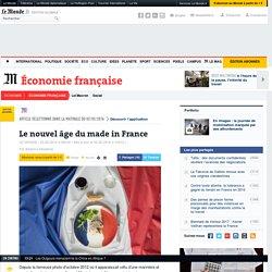 Le nouvel âge du made in France