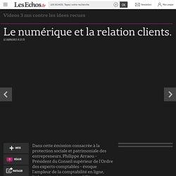Le numérique et la relation clients.
