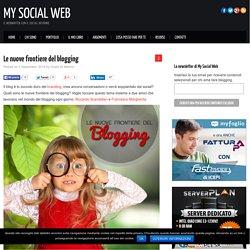 Le nuove frontiere del blogging