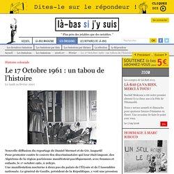Le 17 Octobre 1961 : un tabou de l'histoire
