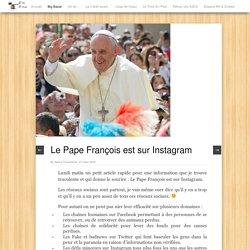 Le Pape François est sur Instagram