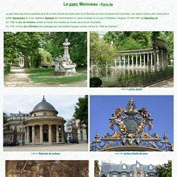 Le Parc Monceau à Paris