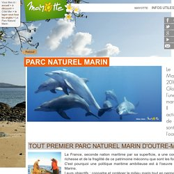 Le Parc Naturel Marin