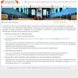 Faites vous entendre au Parlement de Wallonie