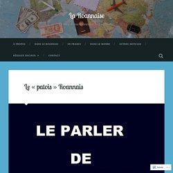 Le «patois» Roannais – La Roannaise