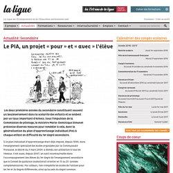 Le PIA, un projet « pour » et « avec » l'élève