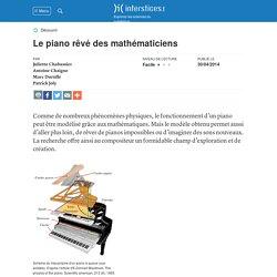 Le piano rêvé des mathématiciens