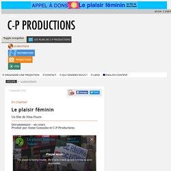 Le plaisir féminin - C-P Productions