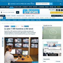 Le plan 1 000 Caméras a été lancé - 22/12/2011