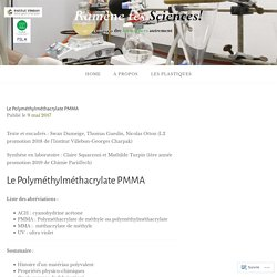 Le Polyméthylméthacrylate PMMA – Ramène tes sciences !