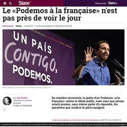 Le «Podemos à la française» n'est pas prêt de voir le jour