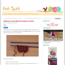 Le point Brioche simple au tricot
