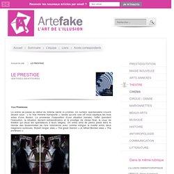 LE PRESTIGE - critique (Artefake)