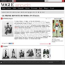 Le prime riviste di moda in Italia
