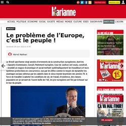 Le problème de l'Europe, c'est le peuple !