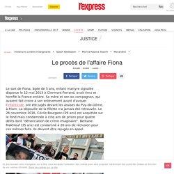 Le procès de l'affaire Fiona