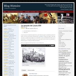 Le procès de Louis XVI, 2000 ans d'histoire avec Marie-Hélène Baylac