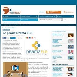 Le projet Drama FLE