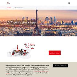 Le Projet du Grand Paris - Grand Paris