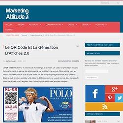 Le QR Code Et La Génération D'Affiches 2.0