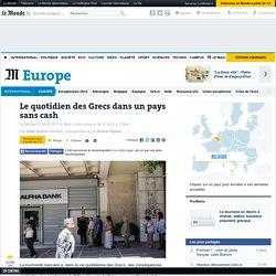 Le quotidien des Grecs dans un pays sans cash