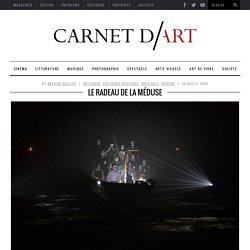 Carnet d'Art / Le Radeau de la Méduse