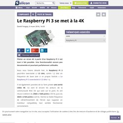 Le Raspberry Pi 3 se met à la 4K