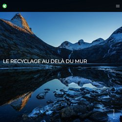 Le recyclage au delà du mur