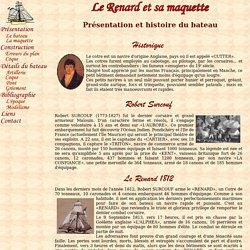 Le Renard et sa maquette: historique du Renard