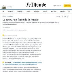 Le retour en force de la Russie