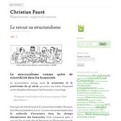 Le retour au structuralisme