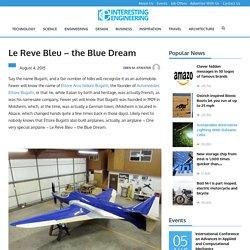 Le Reve Bleu - the Blue Dream
