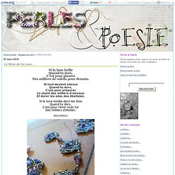 Le Rêve de la Lune... - Perles & Poésie