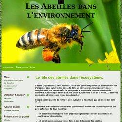 Le rôle des abeilles dans l'écosystème. - Les Abeilles dans l'environnement