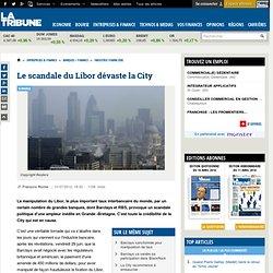 Le scandale du Libor dévaste la City