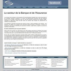 Le secteur de la Banque et de l'Assurance