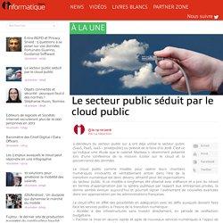 Le secteur public séduit par le cloud public