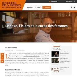 Le sexe, l'islam et le corps des femmes