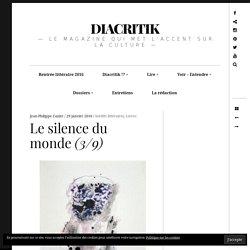 Le silence du monde (3/9) – DIACRITIK