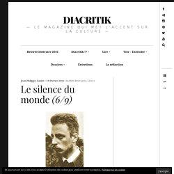 Le silence du monde (6/9) – DIACRITIK