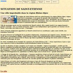 LE SITE DE SAINT-ETIENNE