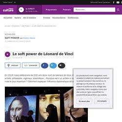 Le soft power de Léonard de Vinci