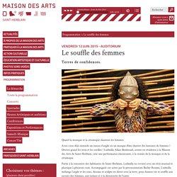 Spectacle : Le Souffle des femmes à Saint-Herblain le 12 juin