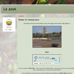 Le souk: Rabat et Casablanca
