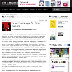 Le speed-booking ou l'art d'être persuasif
