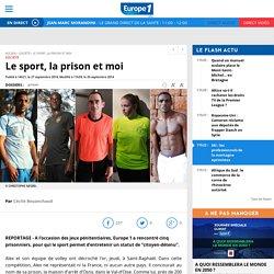 Le sport, la prison et moi