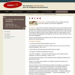 Savoirs CDI: Le statut des travaux d'élèves