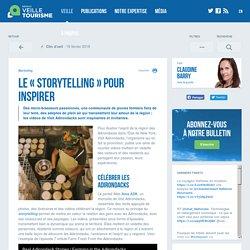 Le « storytelling » pour inspirer