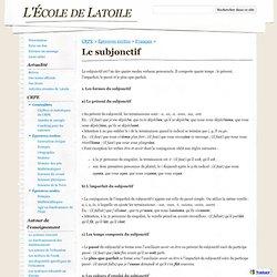 Le subjonctif - L'École de Latoile