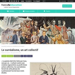 Le surréalisme, un art collectif